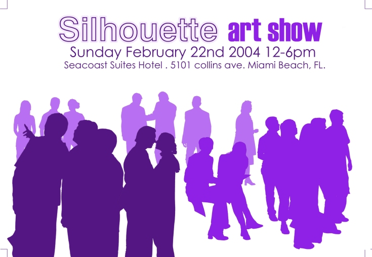 Sihlouette Art Show, Graphic Design by Yosvany Teijeiro, 2004